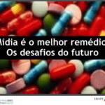 """Capa do informativo: """"Mídia é o melhor remédio. Os desafios do futuro""""."""