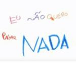 Imagem com palavras rabiscadas em uma parede descreve: Eu não quero pagar NADA.