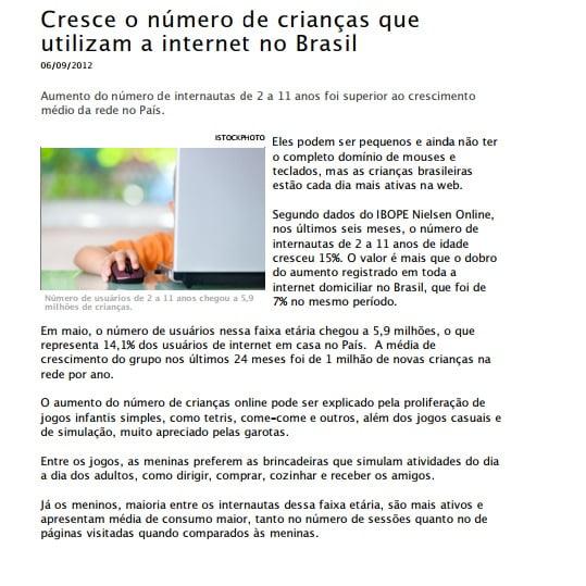 Imagem de uma matéria: Cresce o número de crianças que utilizam a internet no Brasil.