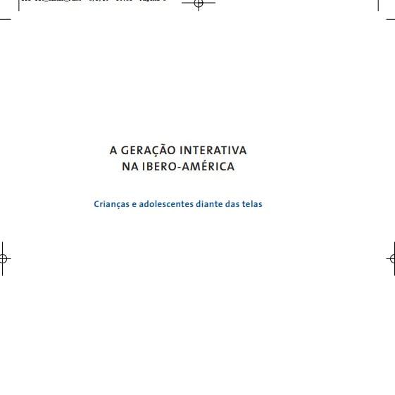 Capa do livro: A GERAÇÃO INTERATIVA NA IBERO-AMÉRICA.
