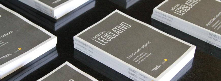 Caderno Legislativo sobre publicidade infantil está disponível online