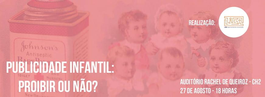 Publicidade infantil: proibir ou não?