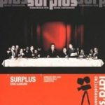 Imagem da capa do filme: Surplus: Terrorized into Being Consumers.