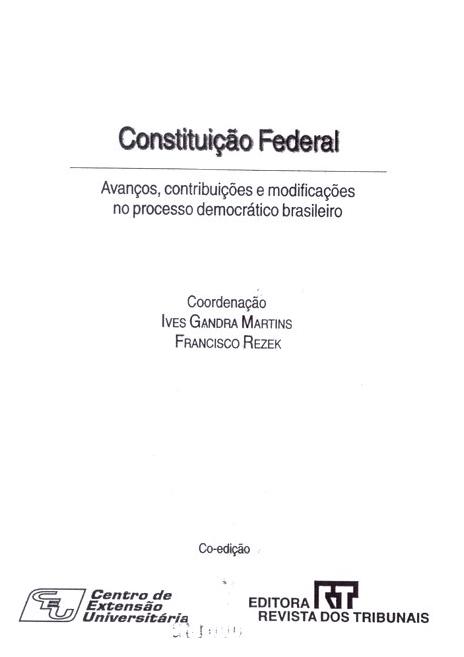 Imagem da capa do documento: Constituição Federa: Avanços, contribuições e modificações no processo democrático brasileiro.