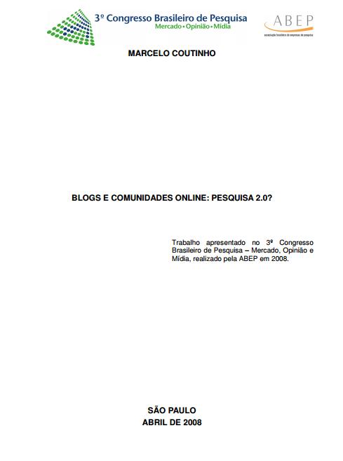Imagem da capa do documento: Blogs e Comunicação online: Pesquisa 2.0?