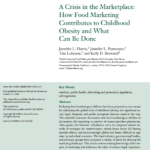 Imagem da capa do documento em inglês: A crisis in the Marketplace: How Food Marketing Contributes to Childhood Obesity and What Can Be Done.
