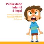 Imagem do informativo: Publicidade infantil é ilegal.