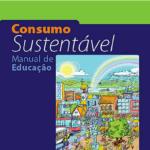 Imagem da capa do livro: Consumo Sustentável. Manual de Educação.