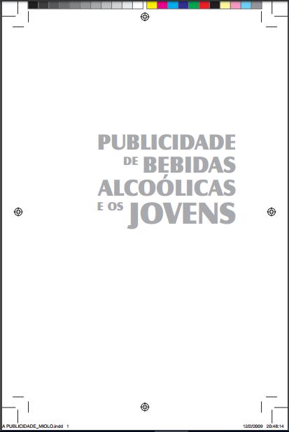 Imagem da capa do documento: Publicidade de bebidas alcoólicas e os jovens.