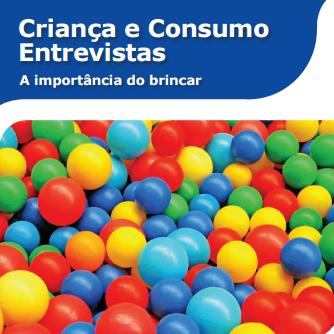 Imagem da capa do livro: Criança e Consumo Entrevistas. A importância do brincar.