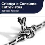 Imagem da capa do livro: Criança e Consumo Entrevistas.