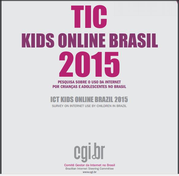 Imagem da capa do livro: TIC kids online Brasil 2015. Pesquisa sobre o uso da internet por crianças e adolescentes no Brasil.