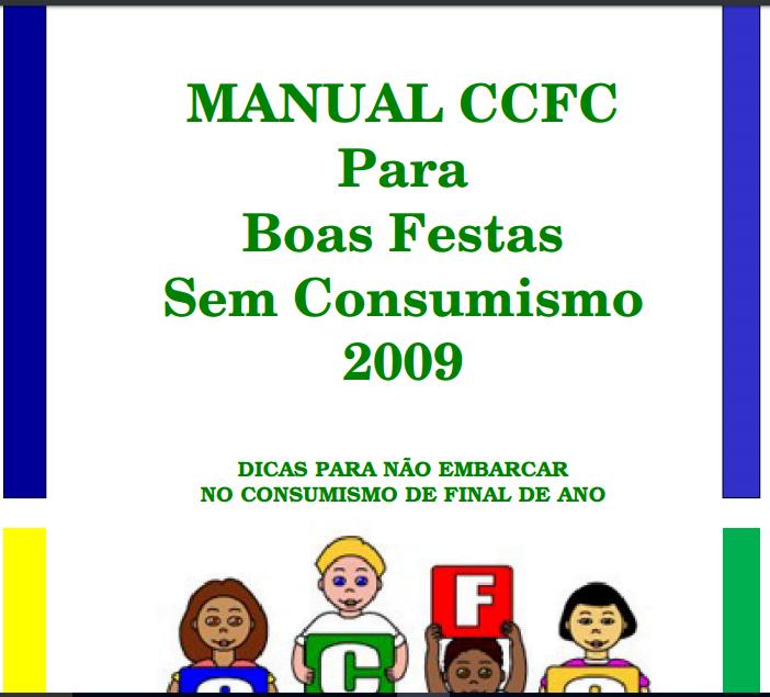 Imagem da capa do: Manual CCFC para Boas Festas Sem Consumismo 2009.