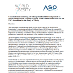 Imagem da capa do documento em inglês: Consultation on restricting advertising of unhealthful food products in non-broadcast media: response from the World Obesity Federation and the UK's Association for the Study of Obesity.