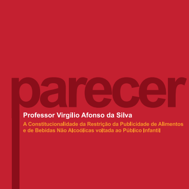 Imagem da capa do livro: A Constitucionalidade da Restrição da Publicidade de Alimentos e de Bebidas Não Alcoólicas voltada ao Público Infantil.