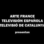 Letras em um fundo preto descreve: Arte france televisión espanõla televisió de catalunya presentan.