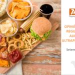 Imagem capa da apresentação: Opinião sobre a regulação de alimentos ultraprocessados.