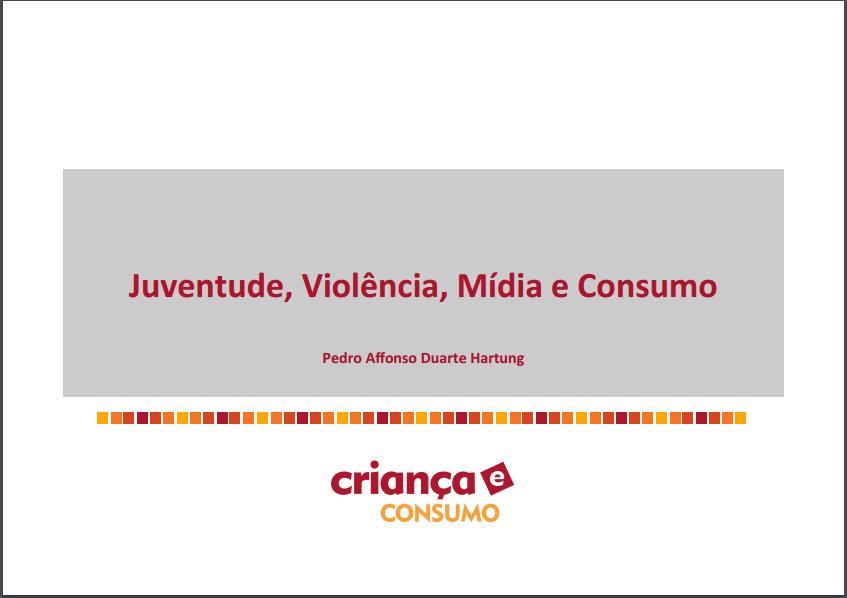 Imagem da capa da apresentação: Juventude, Violência, Mídia e Consumo.