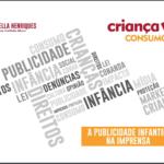 Imagem da capa da apresentação: A publicidade infantil na imprensa.