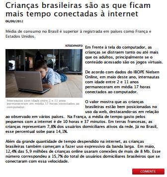 Foto de uma matéria: Crianças brasileiras são as que ficam mais tempo conectadas à internete.