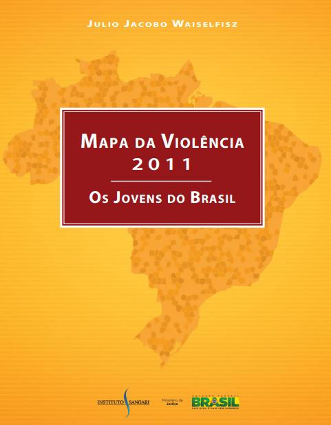 Imagem capa do livro: Mapa da Violência 2011. Os Jovens do Brasil.