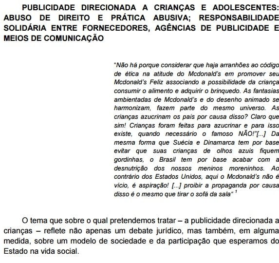 Imagem da capa do documento: Publicidade direcionada a crianças e adolescente: abuso de direito e prática abusiva; responsabilidade solidária entre fornecedores, agências de publicidade e meios de comunicação.