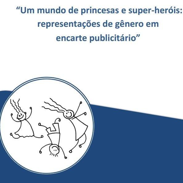 """Capa do livro: """"Um mundo de princesas e super-heróis: representações de gênero em encarte publicitário""""."""