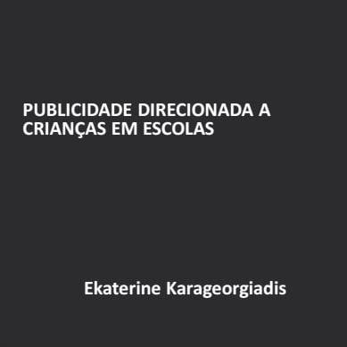 Imagem da capa da apresentação: Publicidade direcionada a crianças em escolas.
