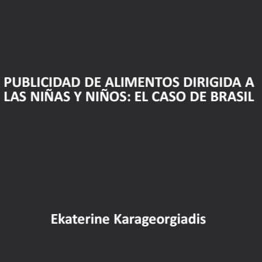 Imagem da capa da apresentação em espanhol: Publicidad de alimentos dirigida a las niñas y niños: El caso de Brasil.