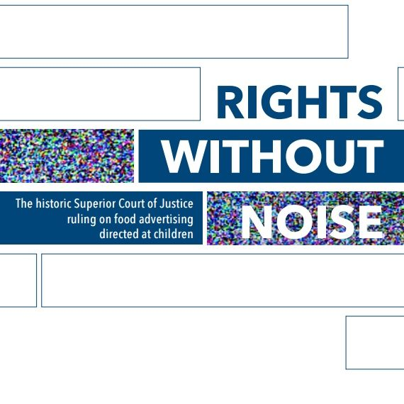 Capa do livro: Rights without Noise. The historic Superior Court of Justice ruling on food advertising directed at children.