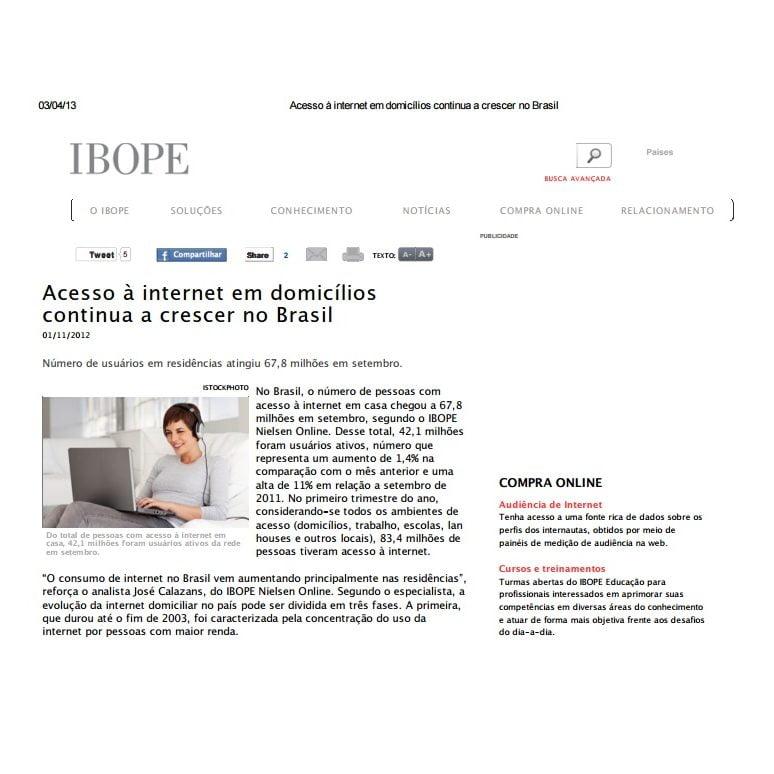 Foto de uma matéria do IBOPE: Acesso à internet em domicílios continua a crescer no Brasil.