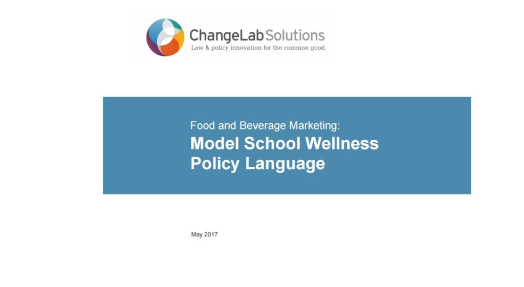 Imagem da capa do documento em inglês: Food and Beverage Marketing: Model School Wellness Policy Language.