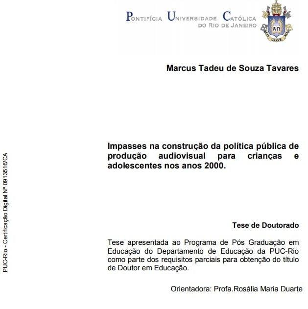 Imagem da capa do documento: Impasses na construção da política pública de produção audiovisual para crianças e adolescentes nos anos 200.