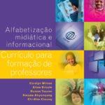 Imagem da capa do livro: Alfabetização midiática e informacional. Currículo para formação de professores.
