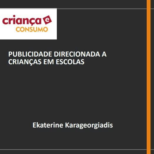 Capa da apresentação: Publicidade direcionada a crianças em escolas.