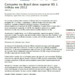 Foto de uma matéria: Consumo no Brasil deve superar R$ 1 trilhão 2012