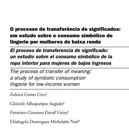 Capa do documento: O processo de transferência de significados: um estudo sobre o consumo simbólico de lingerie por mulheres de baixa renda.