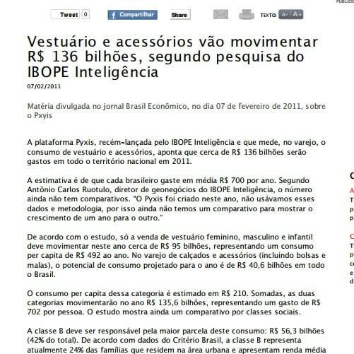 Foto de uma matéria:  Vestuário e acessórios vão movimentar R$ 136 bilhões, segundo pesquisa do IBOPE Inteligência.