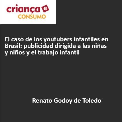 Capa da apresentação em espanhol: El caso de los youtubers infantiles en Brasil: publicidad a las niñas y niños y el trabajo infantil.