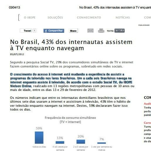 Foto de uma matéria do IBOPE: No Brasil, 43% dos internautas assistem à TV enquanto navegam.