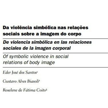 Capa do documento: Da violência simbólica nas relações sociais sobre a imagem do corpo.