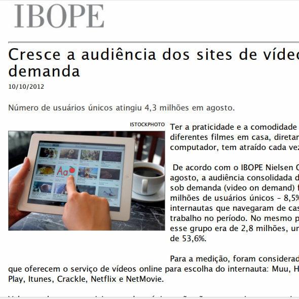 """Foto de uma matéria da IBOPE: """"Cresce a audiência dos sites de vídeo demanda""""."""