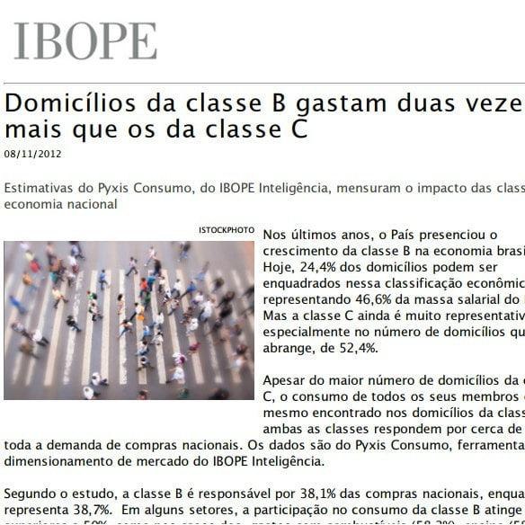 """Foto de uma matéria da IBOPE: """"domicílios da classe B gastam duas vezes mais que os da classe C""""."""