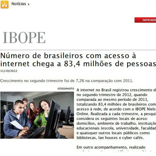 Imagem da matéria IBOPE: Número de brasileiros com acesso à internet chega a 83,4 milhões de pessoas.
