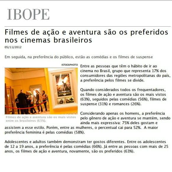 """Foto de uma matéria da IBOPE: """"Filmes de ação e aventura são os preferidos nos cinemas brasileiros""""."""