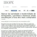 Foto da matéria do IBOPE: Apesar da variedade e modernidade de brinquedos, carrinhos e bonecas ainda encabeçam a lista dos mais comprados.