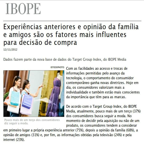Imagem de página matéria IBOPE: Experiências anteriores e opinião da família e amigos são os fatores mais influentes para decisão de compra.