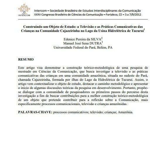 Imagem da primeira página do artigo: Construindo um Objeto de Estudo: a Televisão e as Práticas Comunicativas das Crianças na comunidade Cajazeirinha no Lago da Usina Hidrelétrica de Tucuruí.