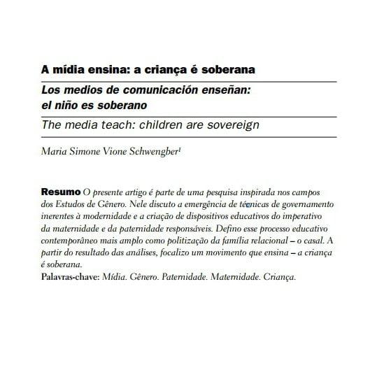 Capa do documento: A mídia ensina: a criança é soberana.