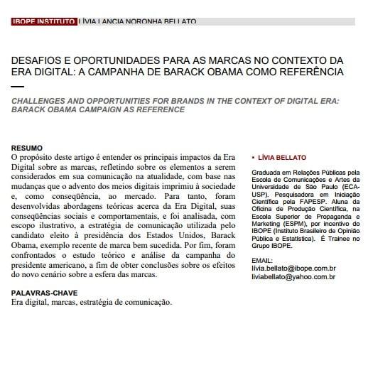 Foto do texto: IBOPE INSTITUTO LÍVIA LANCIA NORONHA BELLATO DESAFIOS E OPORTUNIDADES PARA AS MARCAS NO CONTEXTO DA ERA DIGITAL: A CAMPANHA DE BARACK OBAMA COMO REFERÊNCIA.